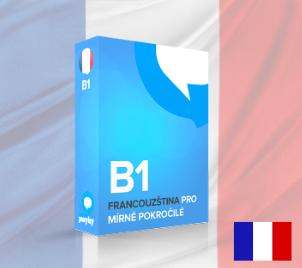 Francouzština pro mírně pokročilé B1